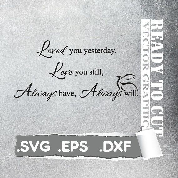 Wall Art Graphic Svg - Loved You - Cut Ready Vector File - Svg, Eps, Dxf