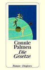 Conny Palmen, Die Gesetze, Buchtipp StadtSpionin Wien