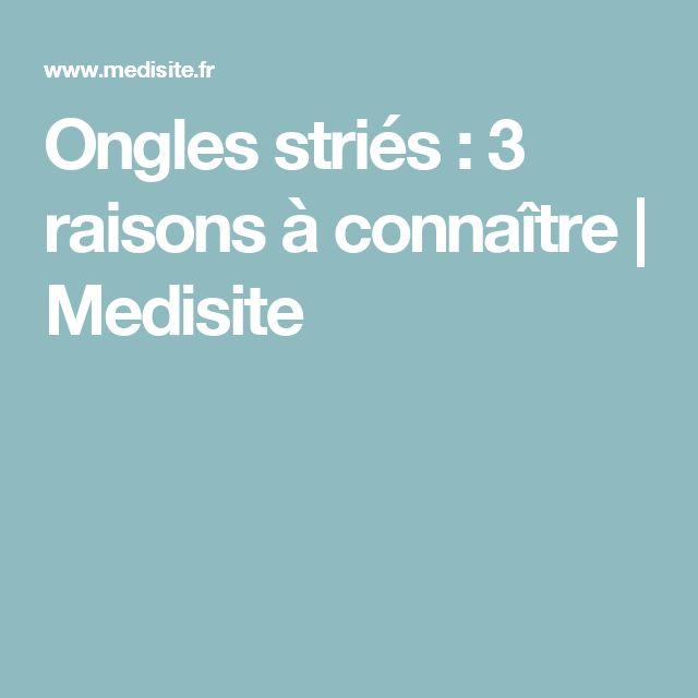 Ongles striés : 3 raisons à connaître | Medisite