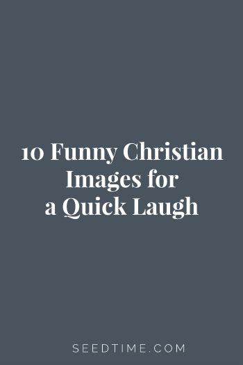 """Christian memes and funny Christian pictures and all stuff that we """"church folk"""" understand."""