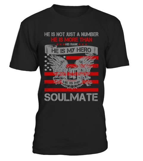 # He is my Hero- Soulmate T-Shirt .  Tags:military, veterans, veteran, wife, love, funny, Warishellstore, War, Is, Hell, Store, Effort, Vintage, Rifle, Revolver, Propaganda, Political, Police, Patriotic, Navy, Government, Army, Americana, tenis, states, sport, soccer, politic, music, love, life, hot, item, hobby, healthy, good, geek, game, footbal, famous, family, country, cheap, best, basketball, animal, fleet, berth, armada, Usa, Troops, Stars, Stripes, Sea, Patriot, Memorial, Marine…