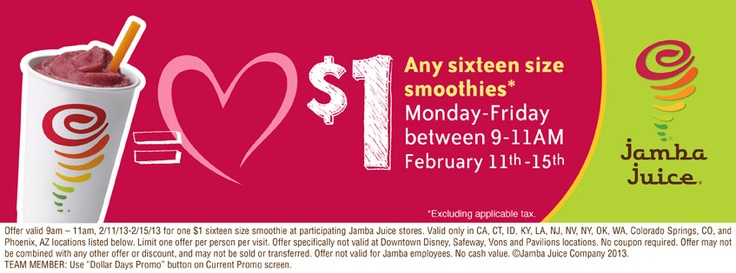 Jamba Juice - 1 Dollar Any Size Smoothie Coupon - February 11th through February 15th between 9am and 11 am