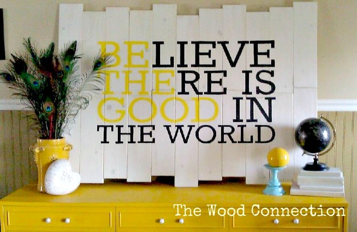 """BElieve THEre is GOOD in the world"" Beautiful sign!"