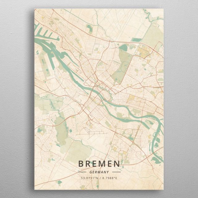 Bremen Germany By Designermap Art Metal Posters Vintage Maps