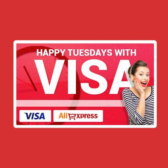 «Удачный вторник с VISA» (Happy Tuesdays with Visa). http://www.bigshopforum.ru/magazine/shopping/aliexpress-visa-tuesdays.php