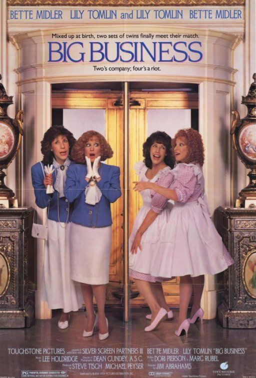 Big Business - Lily Tomlin and Bette Midler, absolutely brilliant!