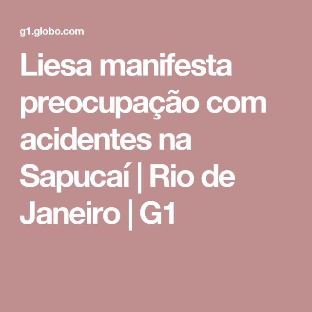 Liesa manifesta preocupação com acidentes na Sapucaí | Rio de Janeiro | G1