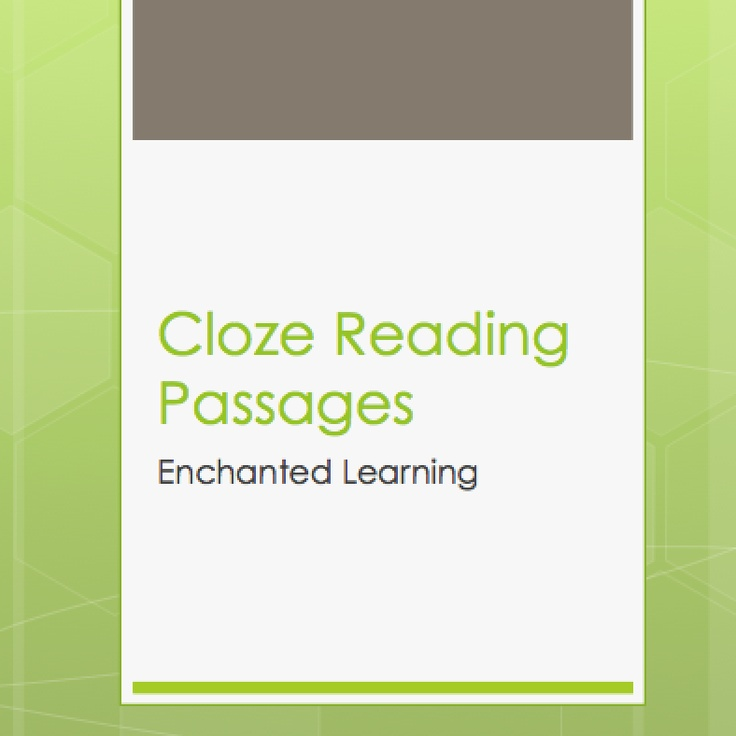 Cloze reading passages from Enchanted Learning