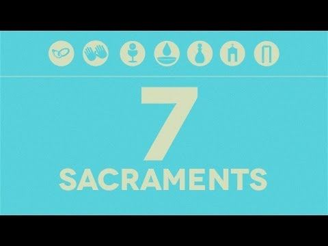 The Seven Sacraments - YouTube