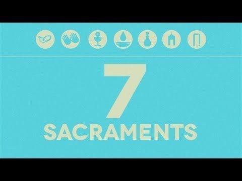 The Seven Sacraments - YouTube