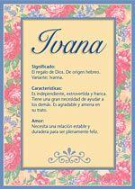 Ivana - Nombres, El significado de los nombres, Tu nombre, Tarjetas postales TuParada.com