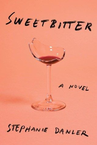 Sweet bitter, A Novel- A lush, raw, thrilling novel of the senses about a year in the life of a uniquely beguiling young woman, set in the wild, alluring world of a famous downtown New York restaurant.