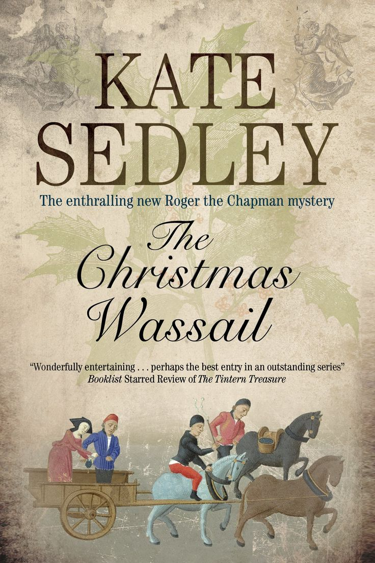 Christmas Wassail (a Roger The Chapman Mystery): Kate Sedley:  9781847514790: Amazon