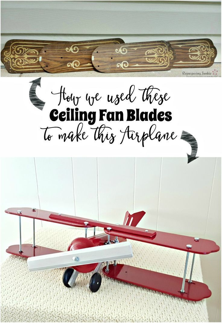 """Have you ever had an """"aha"""" moment? I had one when I saw my daughter playing with an airplane. Repurposed Ceiling Fan Blades into an Airplane"""