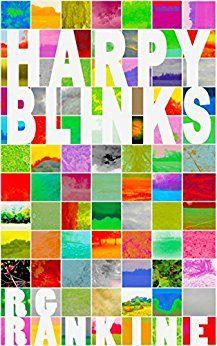 Short story ebook 'Harpy Blinks' by R.G Rankine. www.rgrankine.com www.thinkingplainly.com
