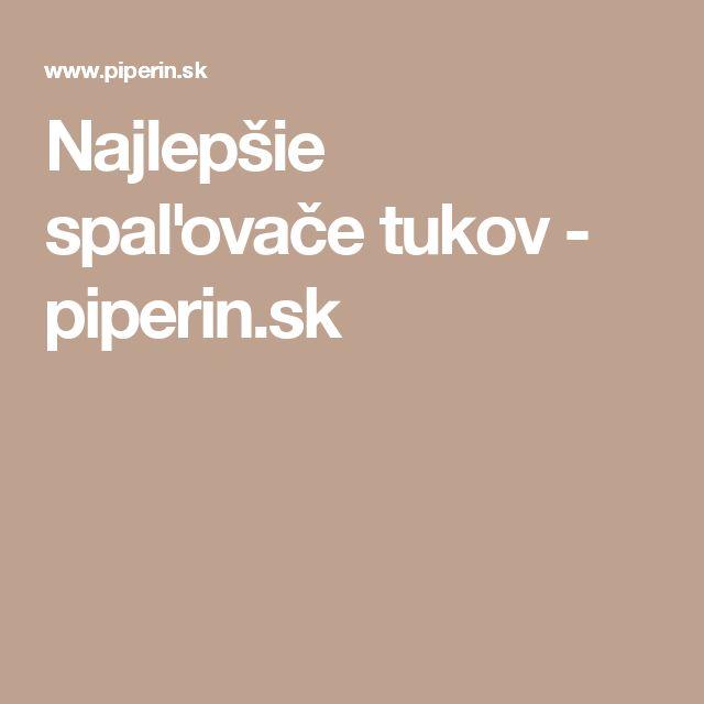 Najlepšie spaľovače tukov - piperin.sk