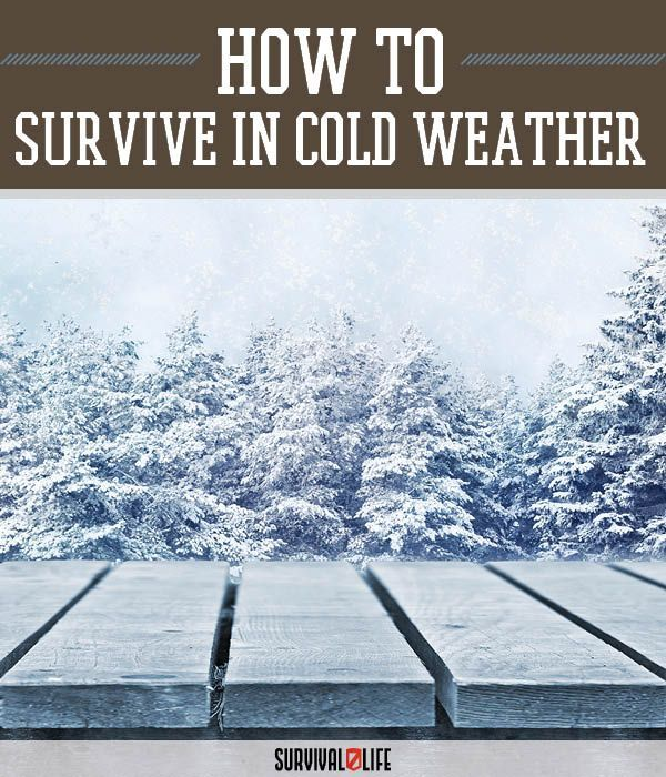 Tips for Surviving in Cold Weather | Winter Survival Tips, Gears And Tools by Survival Life at http://survivallife.com/2015/12/17/tips-for-surviving-cold-weather/