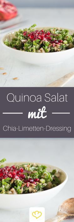 Quinoa-Salat mit Chia-Limetten-Dressing Chia-Samen sind nicht nur in Kuchen und Pudding ein Genuss, sondern auch in Dressing und Salat. In Kombination mit Limette und Senf bilden die gesunden Powerkörner ein herrlich leichtes Dressing, das hervorragend zu Quinoa, Grünkohl und Granatapfelkernen passt.