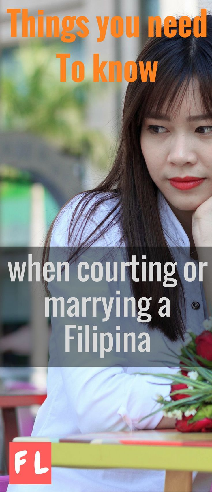 Things you need to know when your courting or marrying a Filipina