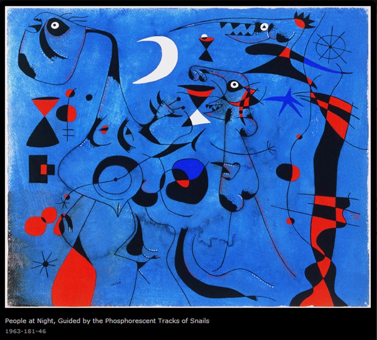 Constellation: People at Night, Guided by the Phosphorescent Tracks of Snails, 1940 | Joan Miró, Spanish, 1893 - 1983  |  | Philadelphia Museum of Art. http://assets7.pinimg.com/upload/265642077992003179_mCLM9qGn.jpg