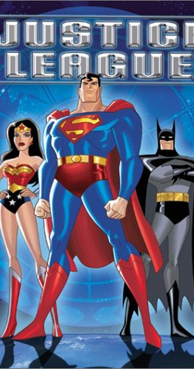 Justice League (TV Series 20012006) Watch justice