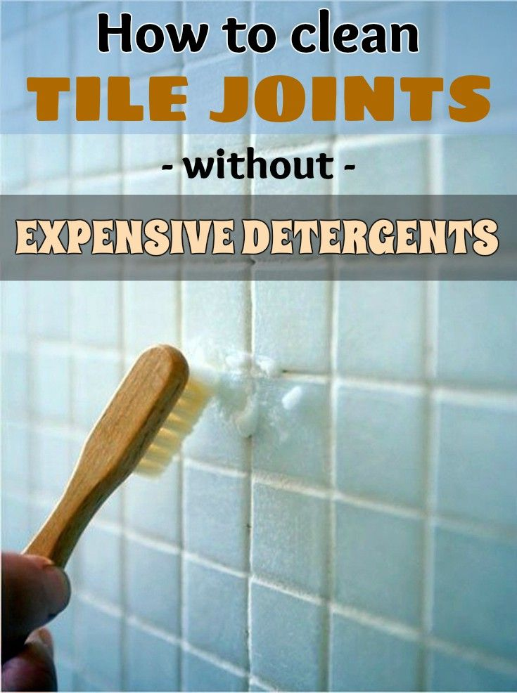 How to clean tile joints without expensive detergents - CleaningInstructor.com
