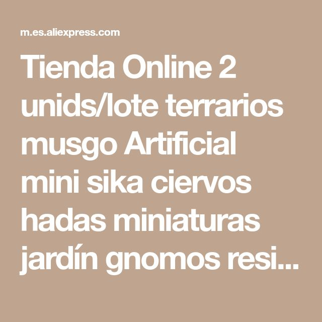 Tienda Online 2 unids/lote terrarios musgo Artificial mini sika ciervos hadas miniaturas jardín gnomos resina figurines para la decoración casera | Aliexpress móvil