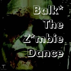 The Zombie Dance - Remixes by #Balkstar from T Dance Digital