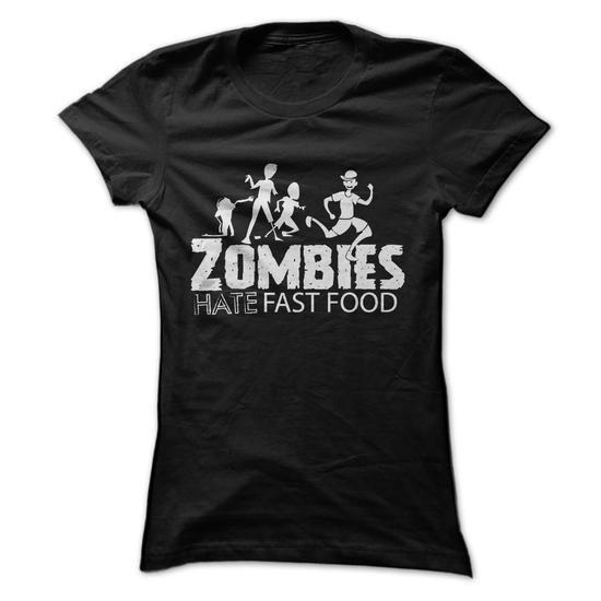 Zombies Hate Fast Food T-Shirt Hoodie Sweatshirts oiu. Check price ==► http://graphictshirts.xyz/?p=66691