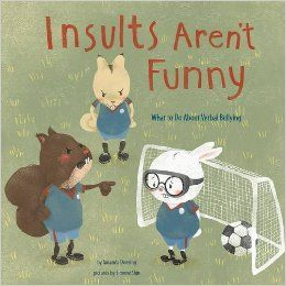 Book: Casey the rabbit loves to play goalie on the soccer team. But when Casey fails to block a goal, Dana the squirrel starts calling Casey hurtful names. Young readers watch Casey struggle with bullying and learn safe ways to make it stop. Sensitive illustrations of gender-neutral animal characters help all children relate to the issue of verbal bullying.