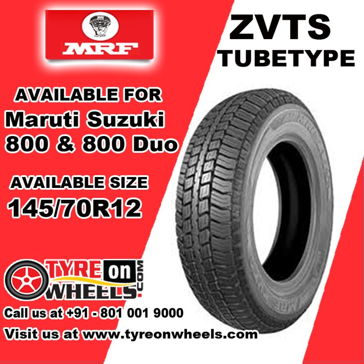 Buy Maruti Suzuki 800 Tyres Online of MRF ZVTS Tube Type Tyres for Size 145/70R 12 and get fitted with Mobile Tyre Fitting Vans at your doorstep at Guaranteed Low Prices buy now at http://www.tyreonwheels.com/tyres/MRF/ZVTS-TUBETYPE/21