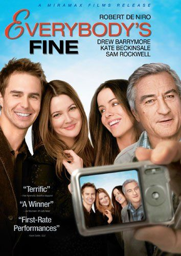 I watched Everybody's Fine last night. It was an emotional roller coaster...Robert De Niro did a fine job of taking me on that ride.