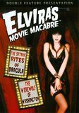 Elvira's Movie Macabre: The Satanic Rites of Dracula/The Werewolf of Washington [DVD]