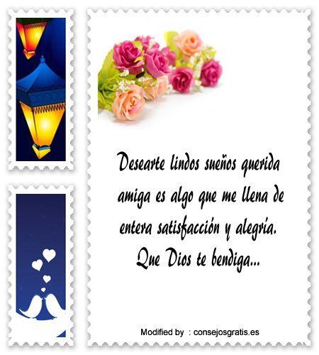 descargar mensajes bonitos de buenas noches,frases bonitas de buenas noches: http://www.consejosgratis.es/mensajes-de-buenas-noches-para-mis-amigos/
