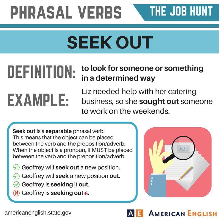 Vocabulary: The Job Hunt - Phrasal Verbs - Seek Out