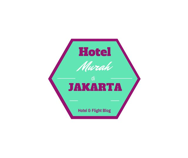 Info Hotel Murah Di Jakarta Harga Mulai 150 RibuanHotel