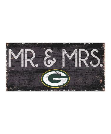 Another great find on #zulily! Green Bay Packers 'Mr. & Mrs.' Wall Sign #zulilyfinds