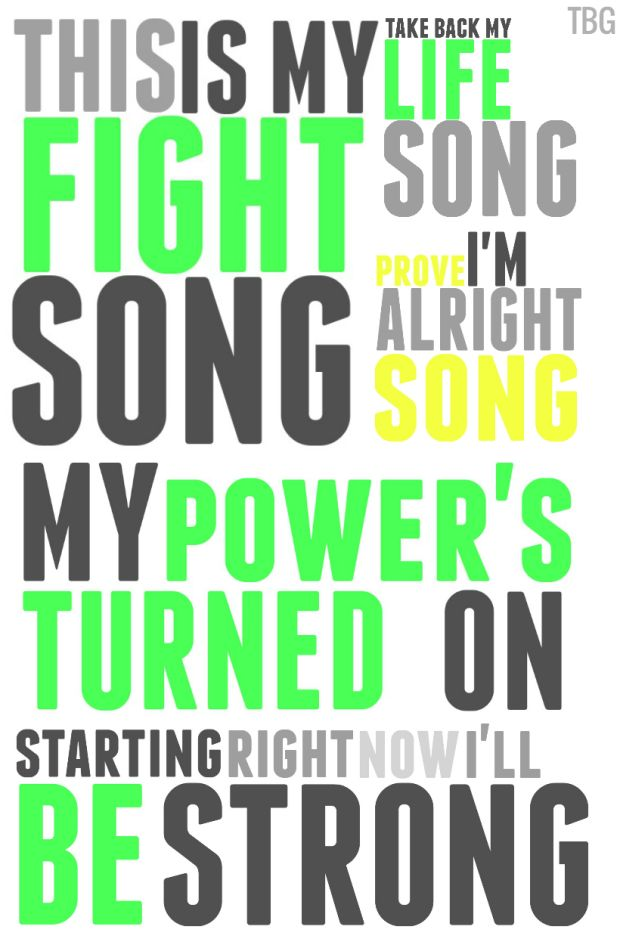 Fight Song by Rachel Platten. So true for my life right now