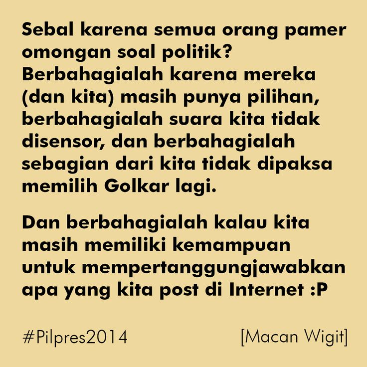 Sebal sama yang sok politik? :P #Pilpres2014 #Indonesia