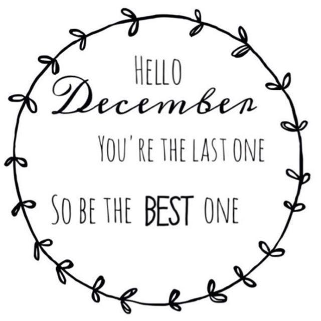Hello December December Quotes Hello December Welcome December Hello December Quotes Hello December Quotes December Quotes Hello December