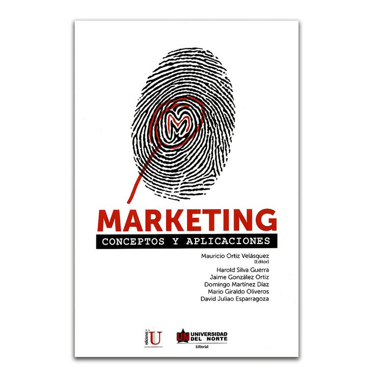 Marketing. Conceptos y aplicaciones – Varios – Universidad del Norte www.librosyeditores.com Editores y distribuidores.