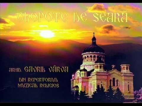 Gavril Varva - Clopote de seara - Din repertoriul muzical religios