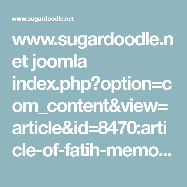 www.sugardoodle.net joomla index.php?option=com_content&view=article&id=8470:article-of-fatih-memorization-cards&catid=442