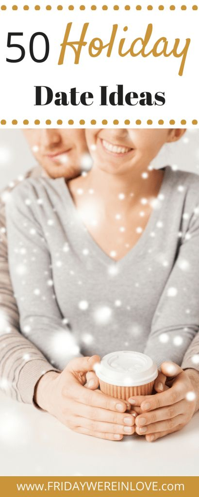 50 Holiday Date Ideas. Who doesn't love a good Christmas date to make the season feel romantic and special, and decided it was time to share our list of 50 Christmas Date Ideas! #christmasdate #holidaydate #christmasactivities