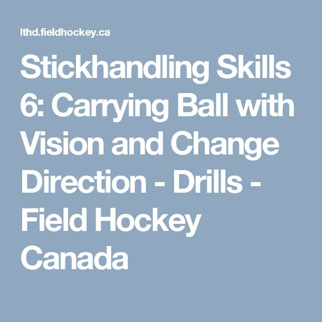 Stickhandling Skills 6: Carrying Ball with Vision and Change Direction - Drills - Field Hockey Canada