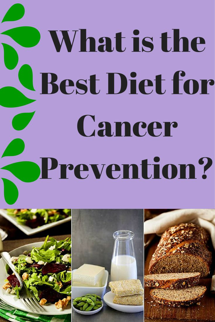 What Is the Best Diet for Cancer Prevention? Plant-based foods, soy products, and whole grains can help reduce cancer risk #cancer #diet #prevention | everydayhealth.com
