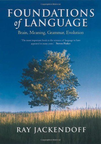 [33] Foundations of Language: Brain, Meaning, Grammar, Evolution by Ray Jackendoff, http://www.amazon.co.uk/dp/0199264376/ref=cm_sw_r_pi_dp_LdZdtb09PDEB4