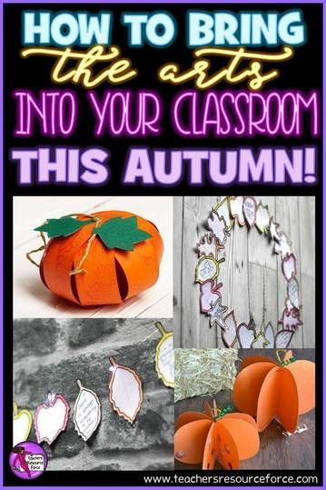 How to bring the arts in your classroom this autumn @resourceforce