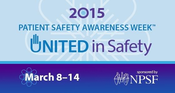 Patient Safety Awareness Week - National Patient Safety Foundation