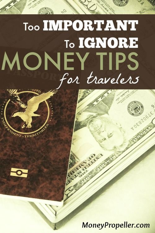 Traveling has some unique challenges when it comes to money.  No, I don't just mean being able to afford a trip in the first place, though I could write at length on that subject! http://moneypropeller.com/important-ignore-money-tips-travelers/